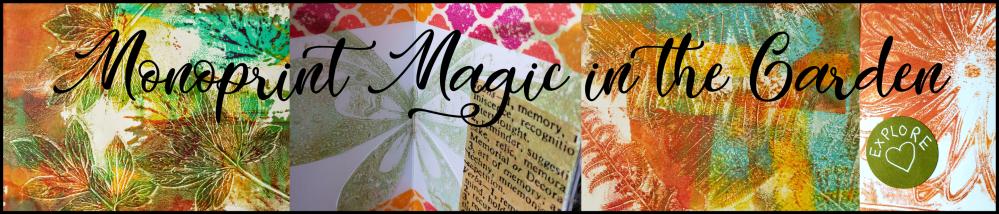 monoprint magic in the garden